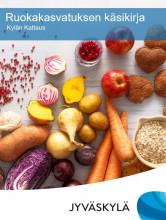 Ruokapalvelun ja varhaiskasvatuksen yhteinen ruokakasvatuskäsikirja