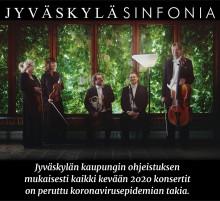 Jyväskylä Sinfonian kevään 2020 konsertit peruttu